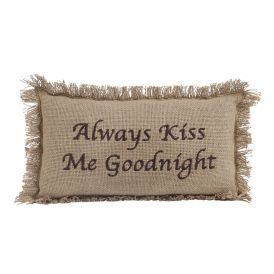 """""""Always Kiss Me Goodnight"""" Decorative Pillow by Ashton & Willow in Burlap Natural"""